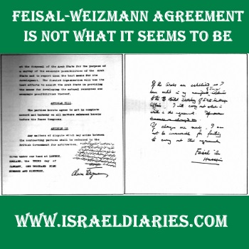 The Feisal Weizmann Agreement Is Not What It Appears Israel Diaries